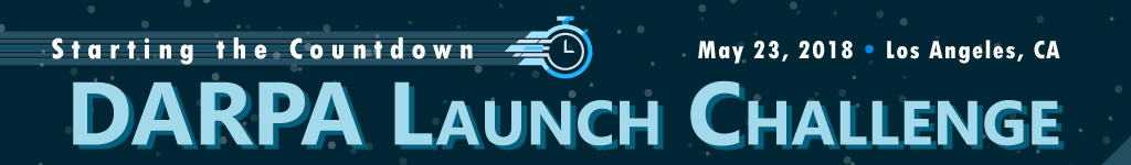 Starting the Countdown – DARPA Launch Challenge Competitors' Day